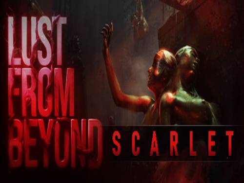 Lust from Beyond: Scarlet: Trama del Gioco