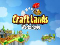 Craftlands Workshoppe - The Funny Indie Capitalist: Trucchi e Codici