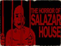 The Horror Of Salazar House: Cheats and cheat codes