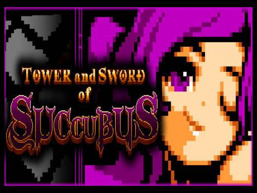 Tower and Sword of Succubus: Plot of the game