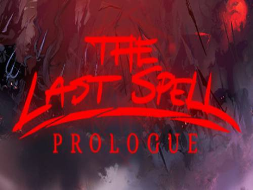 The Last Spell: Prologue: Plot of the game