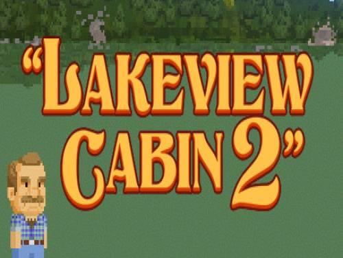 Lakeview Cabin 2: Trama del Gioco
