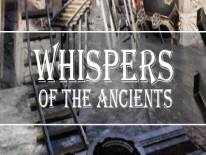Whispers of the Ancients: Tipps, Tricks und Cheats