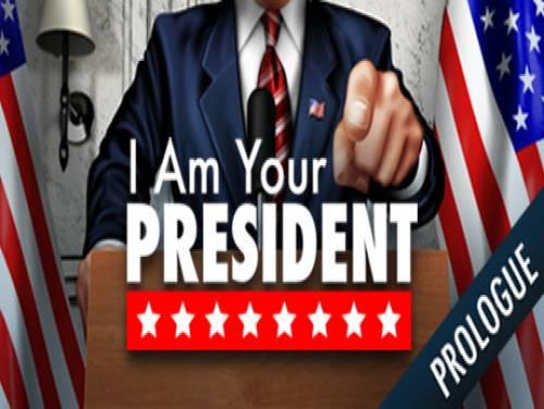 I Am Your President: Prologue: Trama del Gioco