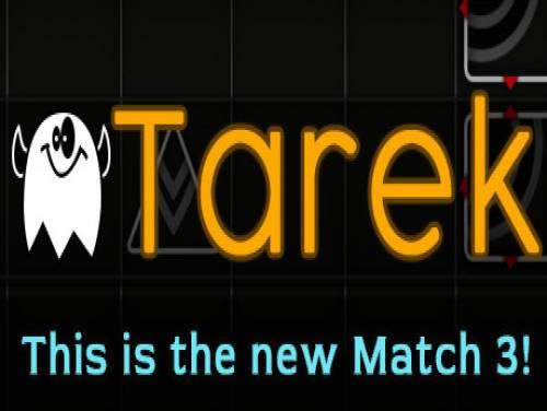 Tarek: Trama del Gioco