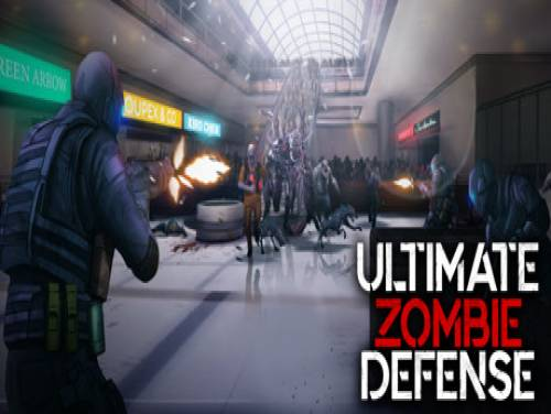 Ultimate Zombie Defense: Plot of the game