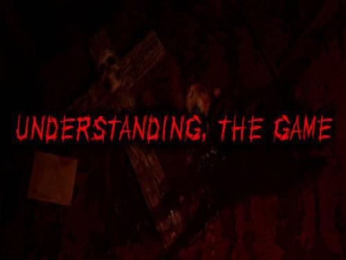 Understanding, The Game: Trama del Gioco
