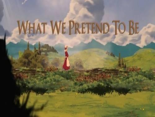 What We Pretend To Be: Verhaal van het Spel