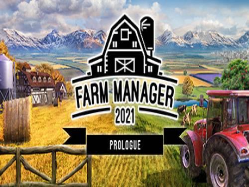 Farm Manager 2021: Prologue: Trama del Gioco