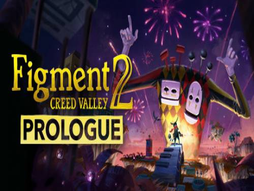 Figment 2: Creed Valley - Prologue: Trama del Gioco