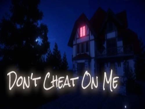 Tipps und Tricks von Don't Cheat On Me für PC Nützliche Tipps