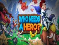 Trucchi e codici di Who Needs a Hero?