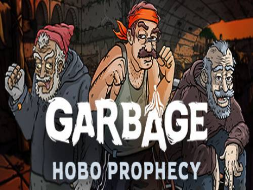Garbage: Hobo Prophecy: Enredo do jogo
