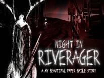 Night in Riverager: Trucchi e Codici