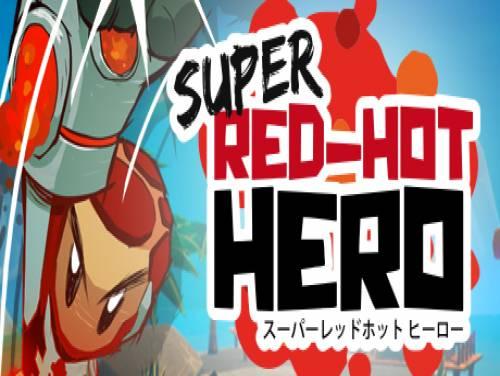 Super Red-Hot Hero: Trama del Gioco