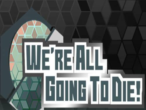 We're All Going To Die: Verhaal van het Spel