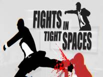Tipps und Tricks von Fights in Tight Spaces für MULTI Nützliche Tipps