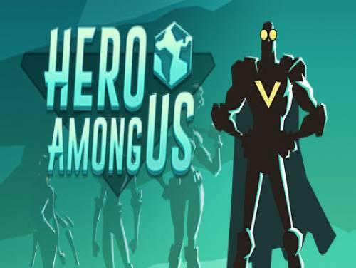 Hero Among Us: Trama del Gioco