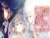 Astuces de TAISHO x ALICE episode 3