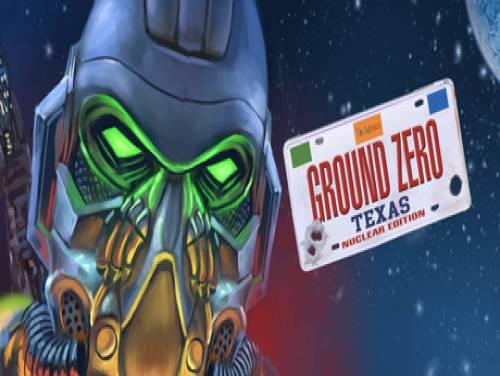 Ground Zero Texas - Nuclear Edition: Trama del Gioco