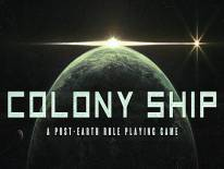 Colony Ship: A Post-Earth Role Playing Game: Trainer (0.8.52): Edit: XP, Game Speed and Edit: DEX Max