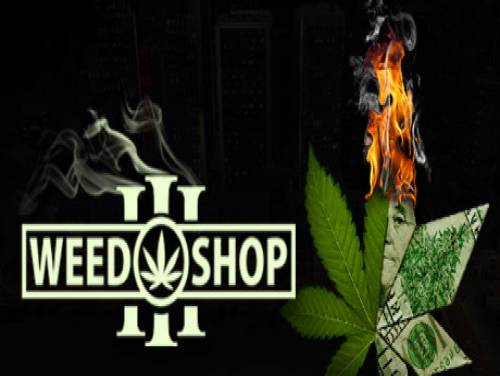 Weed Shop 3: Plot of the game