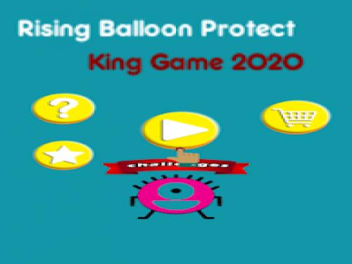 Rising Up Protect Balloon King Game 2020: Сюжет игры